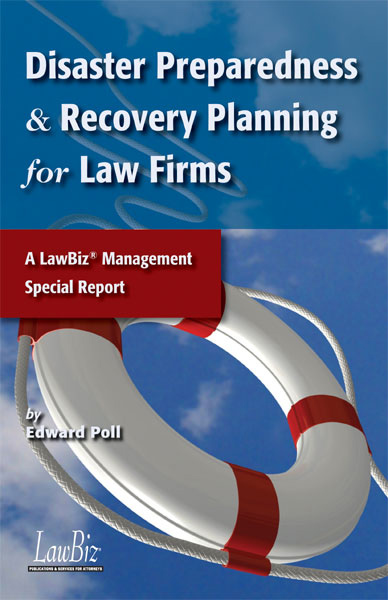 Disaster Preparedness & Recovery Planning for Law Firms