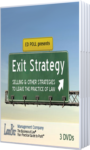 Exit Strategy: Selling & Other Strategies to Leave the Practice of Law